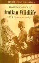 Reminiscences of Indian Wildlife