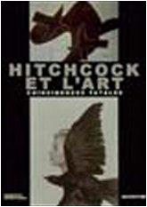 Hitchcock et l'Art : Coïncidences fatales par Guy Cogeval