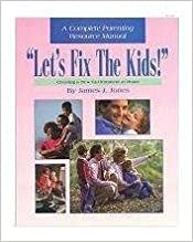 Let's Fix the Kids! by James J. Jones (1996-08-02)