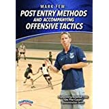 Post Entry Methods and Accompanying Offensive Tactics