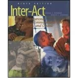 Inter-Act : Interpersonal Communication Concepts, Skills, and Contexts, Verderber, Kathleen S., 0195155246
