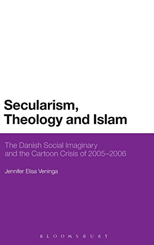 Secularism, Theology and Islam: The Danish Social Imaginary and the Cartoon Crisis of 2005–2006