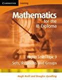 Mathematics for the IB Diploma Higher Level, Hugh Neill and Douglas Quadling, 0521714621