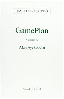 Book GamePlan - A Comedy (French's Acting Editions) by Alan Ayckbourn (2015-01-31)