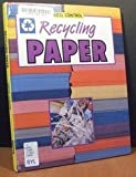 Recycling Paper, Judith Condon, 0531140784