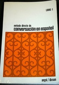 Metodo Directo De Conversacion En Espanol Book One