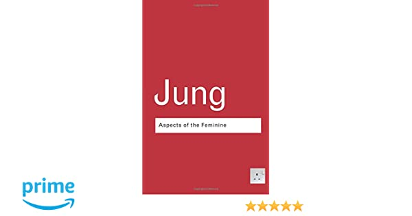 Amazon aspects of the feminine routledge classics amazon aspects of the feminine routledge classics 9780415307703 cg jung books fandeluxe Choice Image
