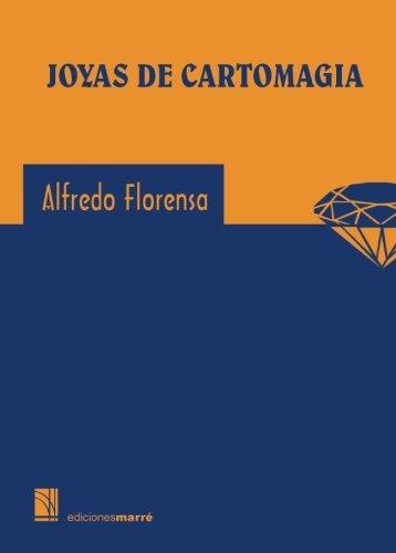 Joyas de cartomagia (Spanish Edition) [Alfredo Florensa] (Tapa Blanda)