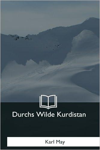 Book Durchs Wilde Kurdistan (German Edition)