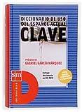 Clave: Diccionario de uso del espanol actual (Diccionarios SM)