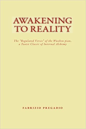 Book Awakening to Reality: The 'Regulated Verses' of the Wuzhen pian, a Taoist Classic of Internal Alchemy