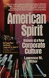 American Spirit, Lawrence M. Miller, 0446327107
