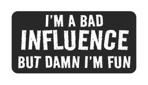 3pcs Bad influence Hard Hat Sticker / Decal / Label Tool Lunch Box Helmet Funny Flag /Bumper / Truck / Sticker / Decal 2""