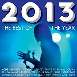Mojo Presents : The Best of the Year 2013 by Various Artists - Music CD