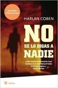 No Se lo Digas a Nadie by Harlan Coben (2005-09-30)