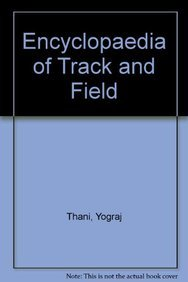 Encyclopaedia of Track and Field pdf