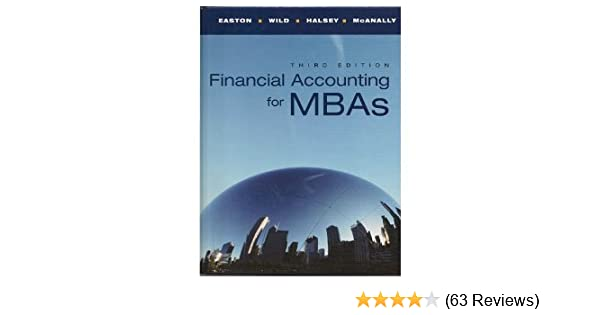 Financial accounting for mbas 3rd edition peter d easton john j financial accounting for mbas 3rd edition peter d easton john j wild robert f halsey mary lea mcanally 9780978727932 amazon books fandeluxe Images
