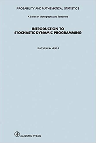 Introduction to Stochastic Dynamic Programming (Probability and Mathematical Statistics)