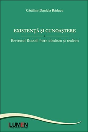 Existenta si cunoastere: Bertrand Russell intre idealism si realism