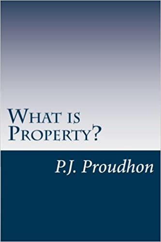 Book What is Property? by P.J. Proudhon (2014-05-01)