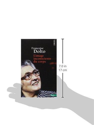 Amazon Fr L Image Inconsciente Du Corps Dolto Francoise Livres