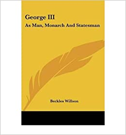Book George III: As Man, Monarch and Statesman- Common