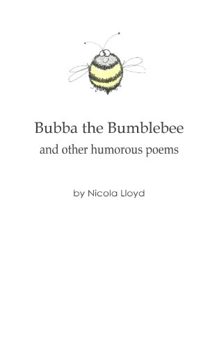 Bubba the Bumblebee and Other Humorous Poems