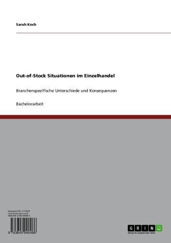 Out-of-Stock Situationen im Einzelhandel: Branchenspezifische Unterschiede und Konsequenzen (German Edition)