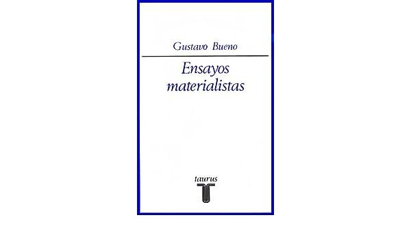 Ensayos materialistas: Amazon.es: Bueno Martinez, Gustavo: Libros