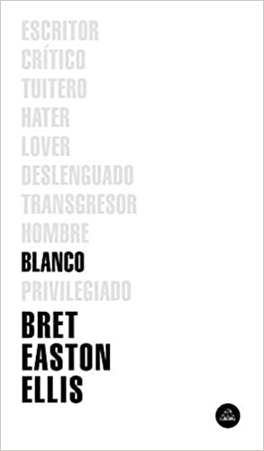 Leer Gratis Blanco de Bret Easton Ellis