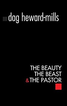The Beauty The Beast and The Pastor by [Heward-Mills, Dag]