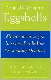 Stop Walking on Eggshells: When Someone You Love Has ...