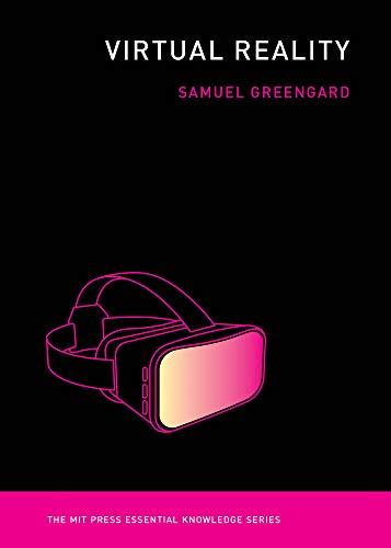 Virtual Reality (MIT Press Essential Knowledge ()