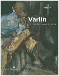 Willy Varlin: Opere Dal 1921 (Italian Edition) ebook