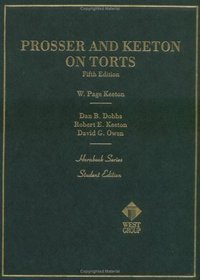 Prosser and Keeton on the Law of Torts (Hornbooks)