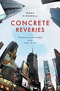 Download Concrete Reveries (08) by Kingwell, Mark [Hardcover (2008)] pdf epub