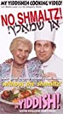 : No Shmaltz: My Yiddisheh Cooking Video with Shifra Lerer and Hy (Khayim) Wolfe (In Yiddish with English Subtitles)