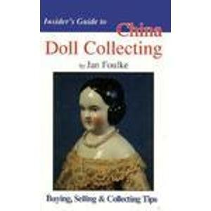 Teddy Ceramic Collectible (Insider's Guide to China Doll Collecting: Buying, Selling & Collecting Tips (Insider's Guide Series))