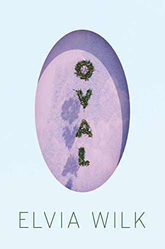 Oval: A Novel