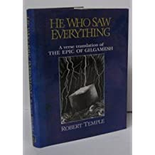 He Who Saw Everything: Verse Translation of the Epic of Gilgamesh (Rider) by Robert K.G. Temple (1991-09-05)