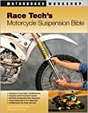 img - for Race Tech's Motorcycle Suspension Bible 1st (first) edition Text Only book / textbook / text book