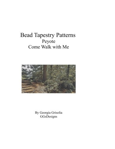 Bead Tapestry Patterns Peyote Come Walk With Me pdf