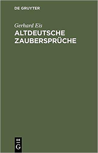 Altdeutsche Zaubersprüche (German Edition) (German) 1st Edition
