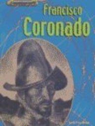 Francisco Coronado (Groundbreakers: Explorers)