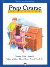 Alfred's Basic Piano Prep Course: Theory Book E (Alfred's Basic Piano Library)
