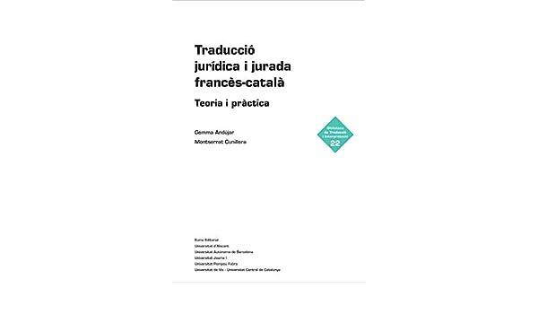 Traducció jurídica i jurada francès-català: Teoria i pràctica ...