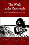 img - for The World at the Crossroads: Towards a Sustainable, Equitable and Liveable World book / textbook / text book