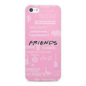 iPhone 5s Case Friends Light weight Printed Edges Wrap around iPhone 5 Case