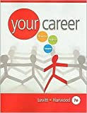 img - for Your Career 7th (seventh) edition Text Only book / textbook / text book
