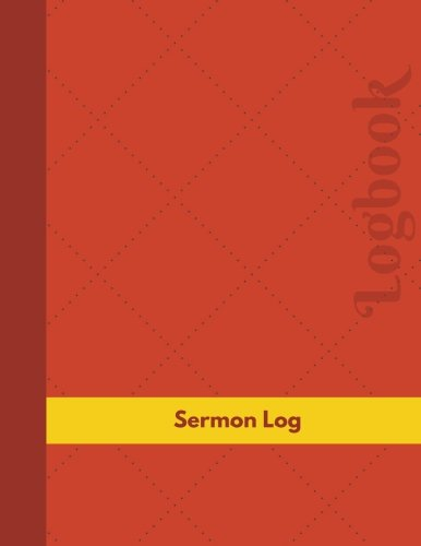 Read Online Sermon Log (Logbook, Journal - 126 pages, 8.5 x 11 inches): Sermon Logbook (Professional Cover, Large) (Manchester Designs/Record Books) pdf